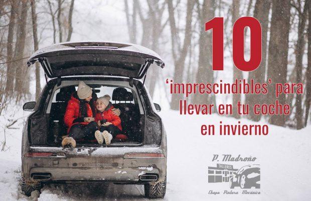 cosas-imprescindibles-para-llevar-en-coche-durante-invierno-talleres-pedro-madrono